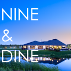 Nine & Dine: Friday, August 29!